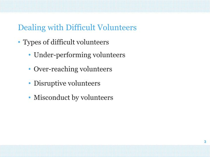 Dealing with difficult volunteers1