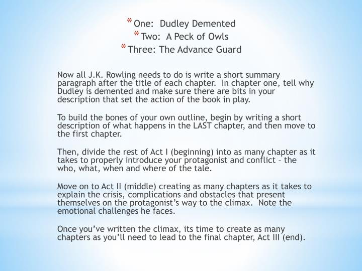 One:  Dudley Demented