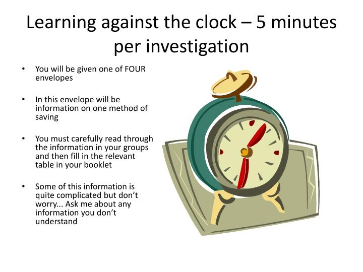 Learning against the clock – 5 minutes per investigation
