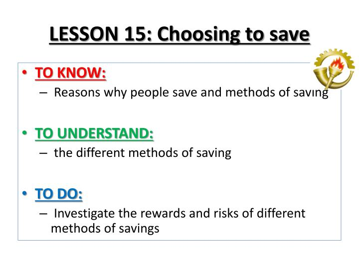 LESSON 15: Choosing to save