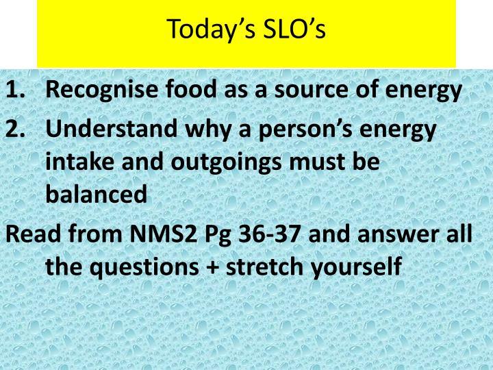 Today's SLO's