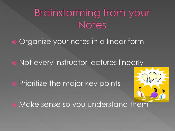 Brainstorming from your Notes