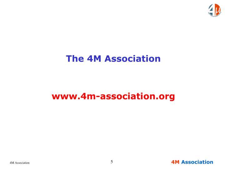 The 4M Association