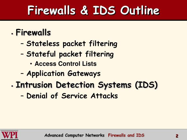 Firewalls & IDS Outline