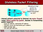 stateless packet filtering
