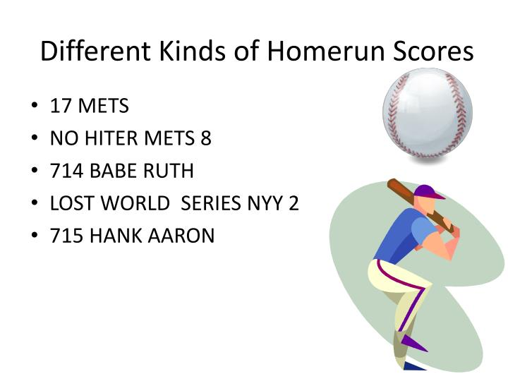 Different Kinds of Homerun Scores