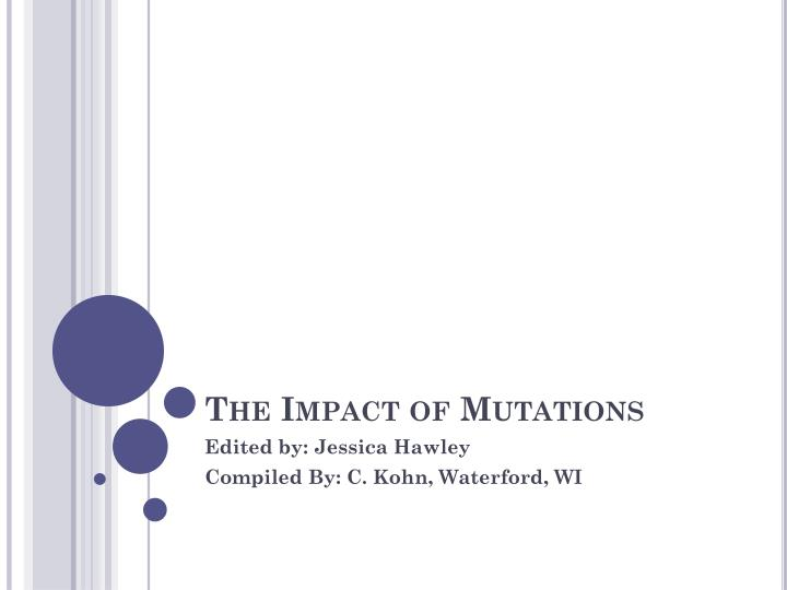 The Impact of Mutations