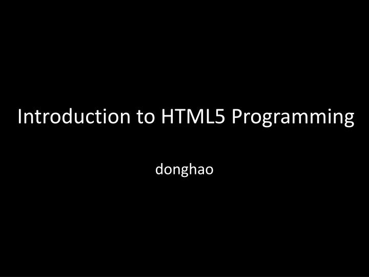 Introduction to HTML5 Programming