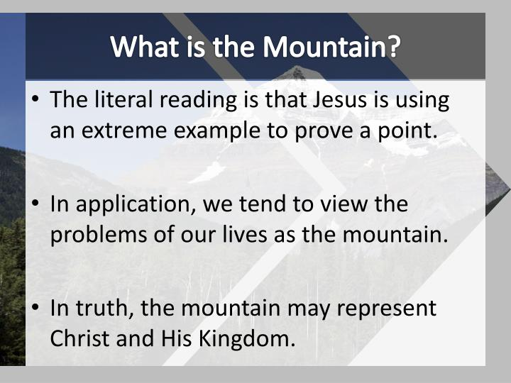 What is the Mountain?