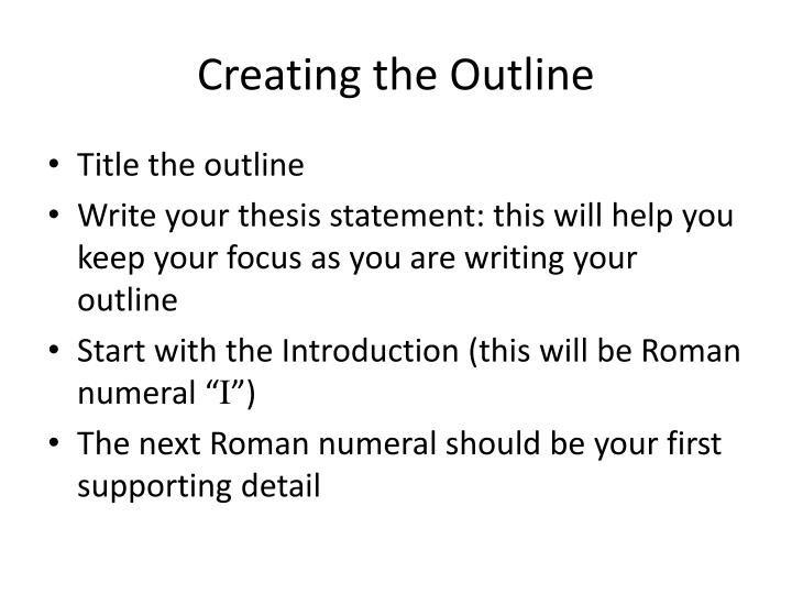 Creating the Outline