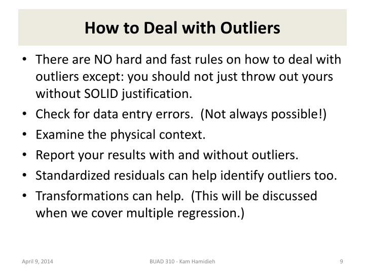 How to Deal with Outliers