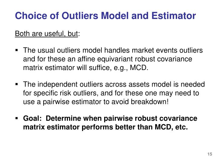 Choice of Outliers Model and Estimator