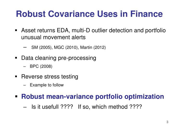 Robust covariance uses in finance