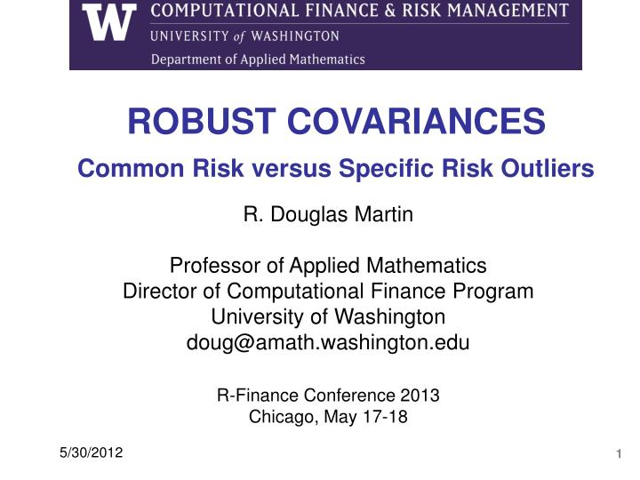 ROBUST COVARIANCES