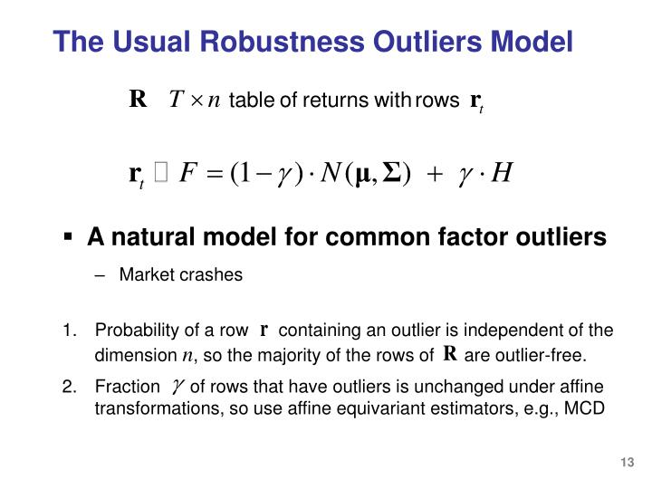 The Usual Robustness Outliers Model