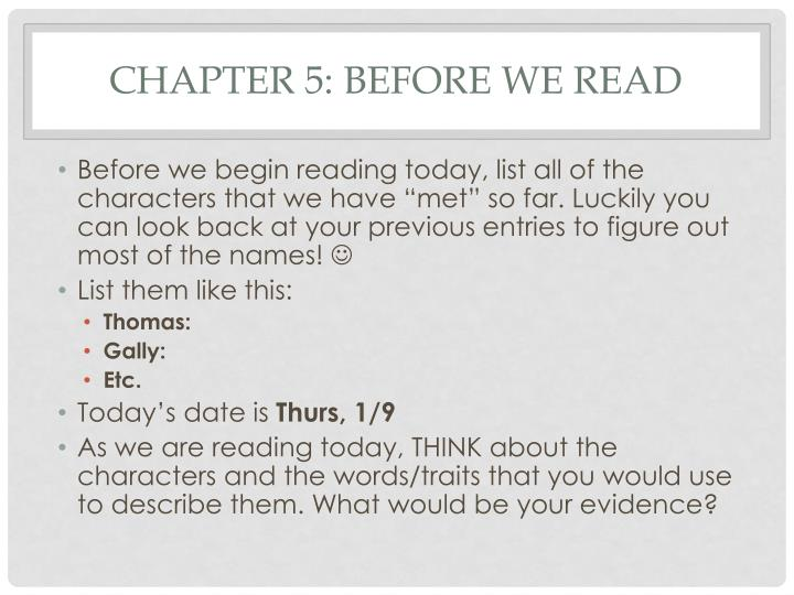 Chapter 5: before we read