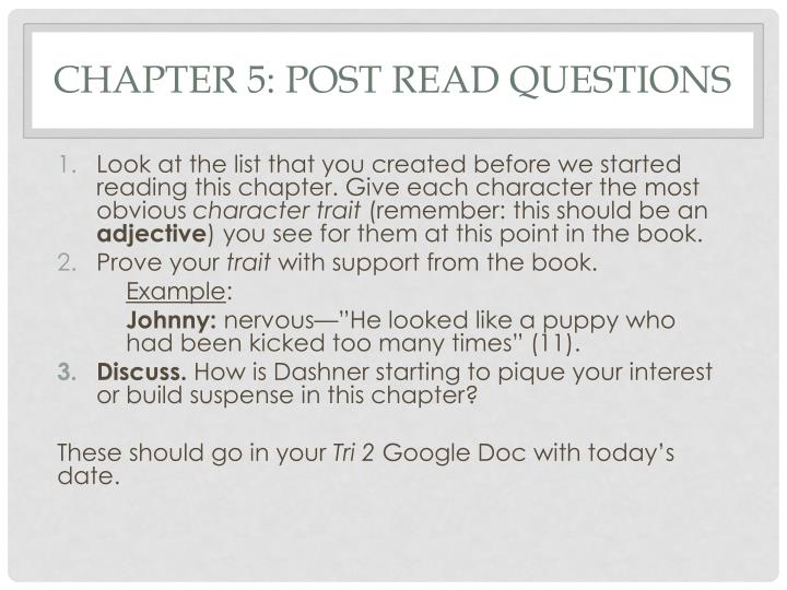 Chapter 5: post read questions