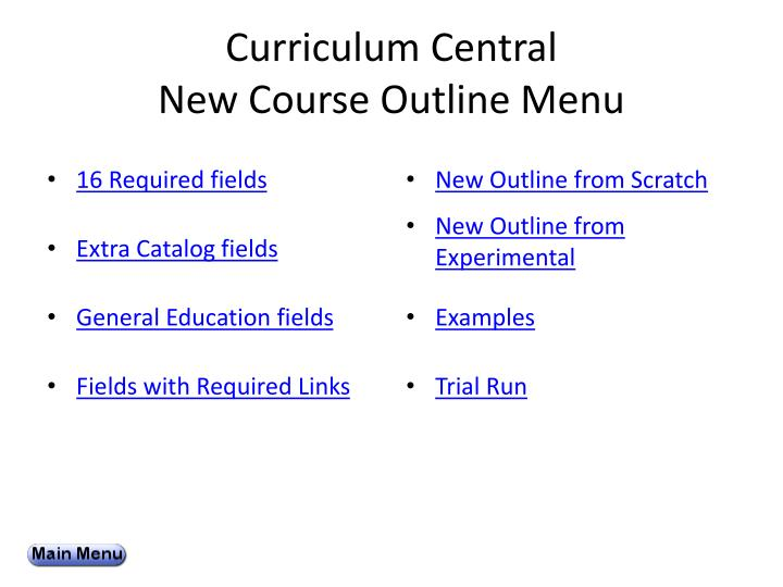 curriculum central new course outline menu