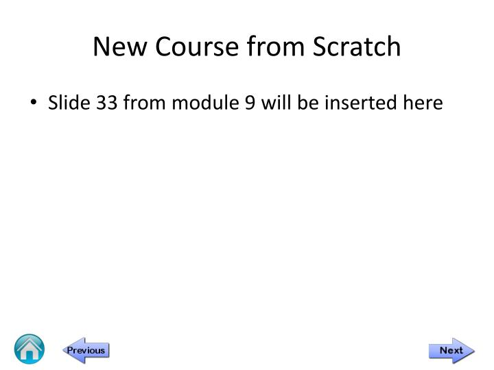 New Course from Scratch