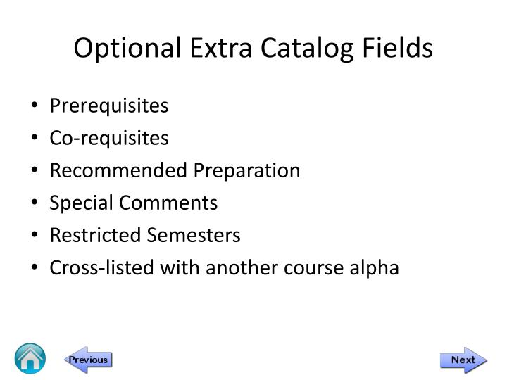 Optional extra catalog fields