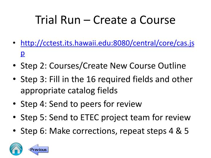 Trial Run – Create a Course