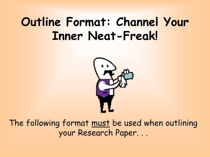 Outline Format: Channel Your Inner Neat-Freak!