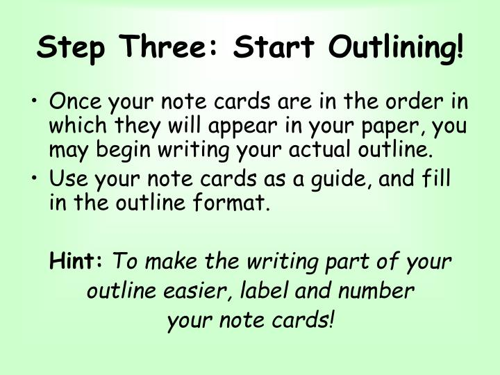 Step Three: Start Outlining!