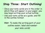 step three start outlining