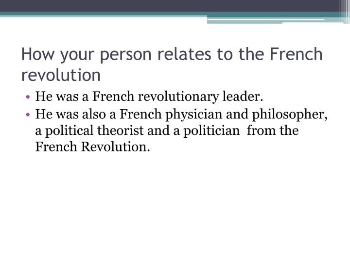 How your person relates to the French revolution