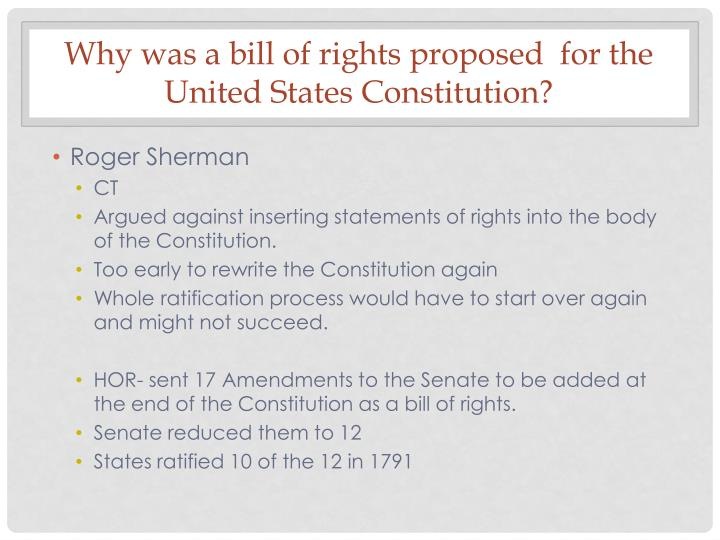 Why was a bill of rights proposed  for the United States Constitution?
