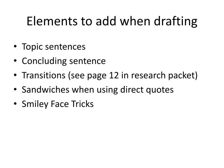 Elements to add when drafting