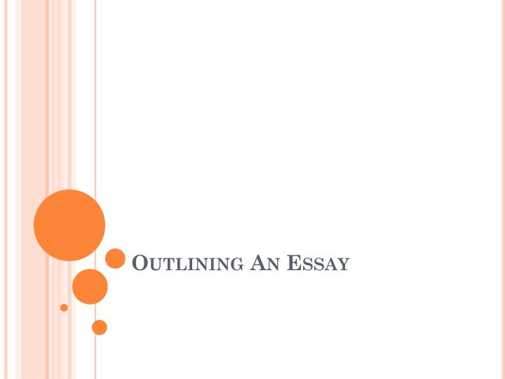 Outlining an essay