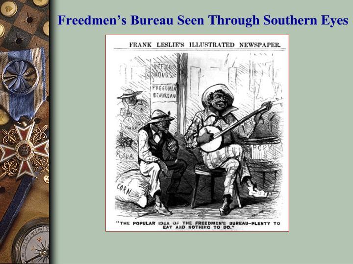 Freedmen's Bureau Seen