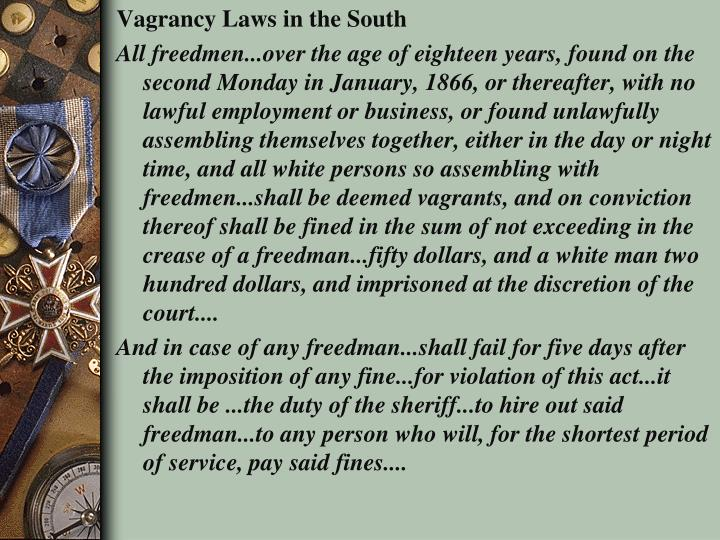 Vagrancy Laws in the South