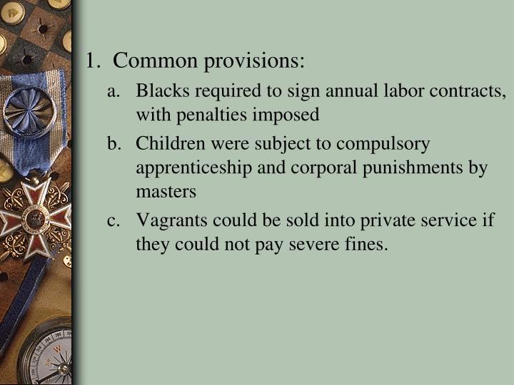 1. Common provisions: