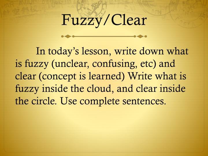 Fuzzy/Clear
