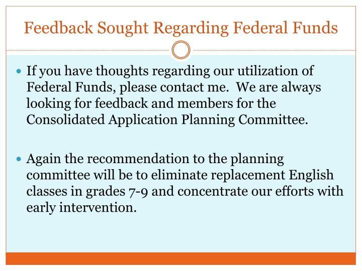 Feedback Sought Regarding Federal Funds