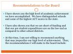 recommendations to the board