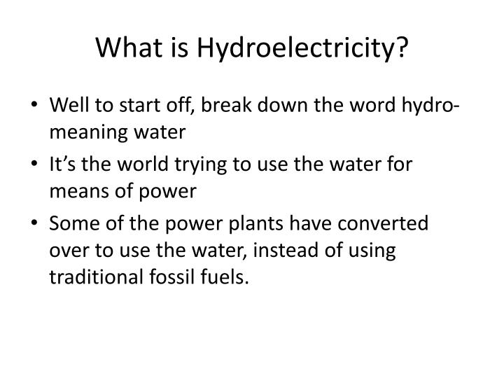 What is hydroelectricity