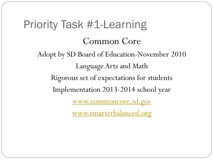 Priority Task #1-Learning