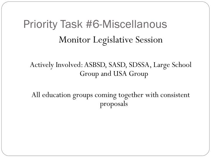 Priority Task #6-Miscellanous
