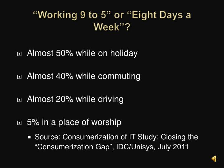 """Working 9 to 5"" or ""Eight Days a Week""?"