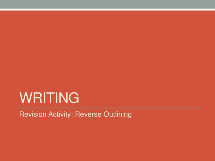 Revision Activity: Reverse Outlining