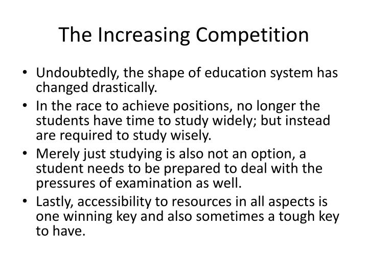 The Increasing Competition