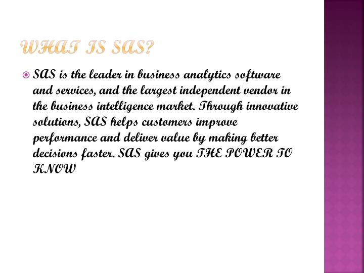 What is SAS?