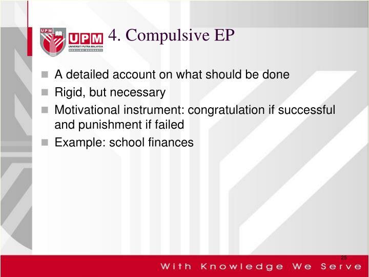4. Compulsive EP