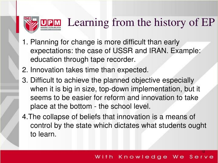 Learning from the history of EP