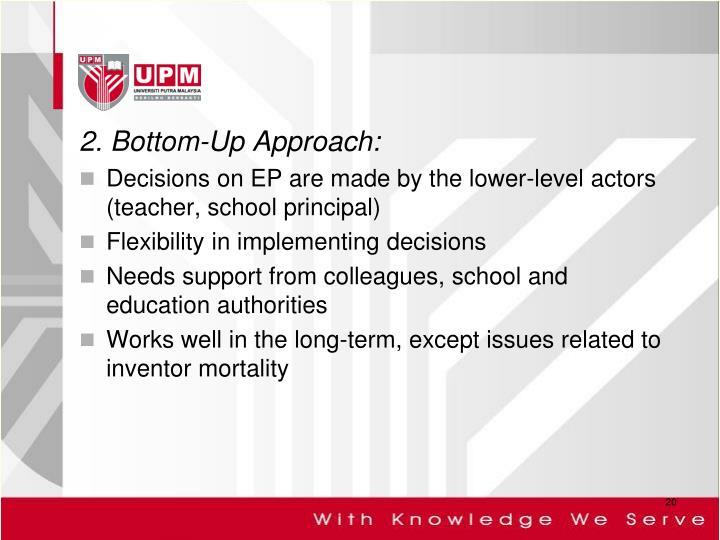 2. Bottom-Up Approach: