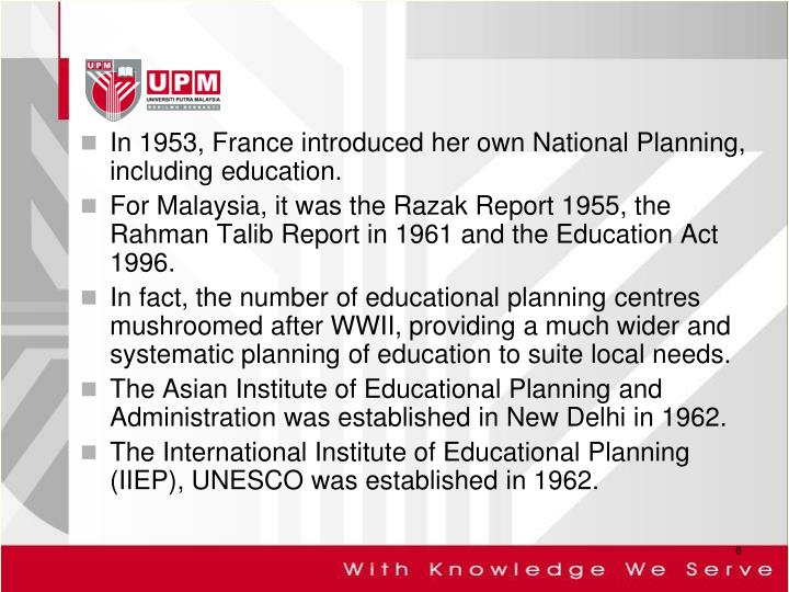 In 1953, France introduced her own National Planning, including education.