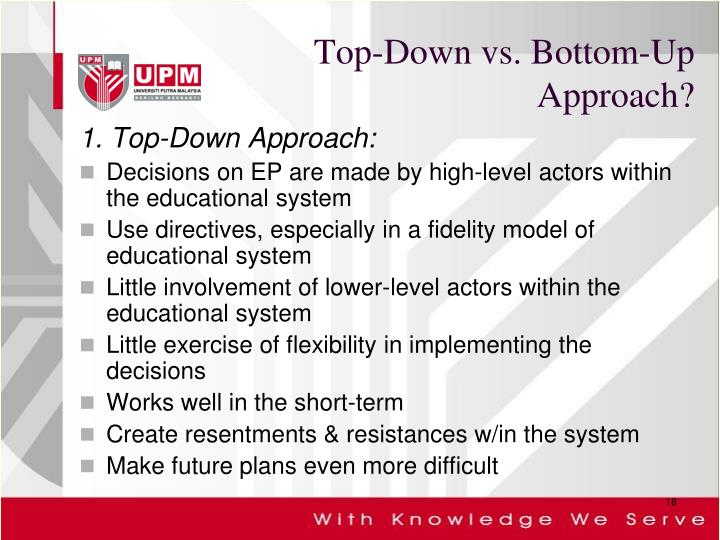 Top-Down vs. Bottom-Up Approach?